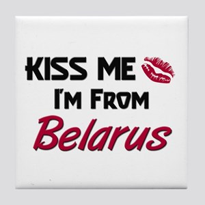 Kiss Me I'm from Belarus Tile Coaster